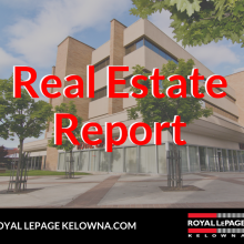 Royal LePage Kelowna Real Estate Report for August 2019